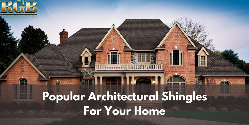 Popular Architectural Shingles....